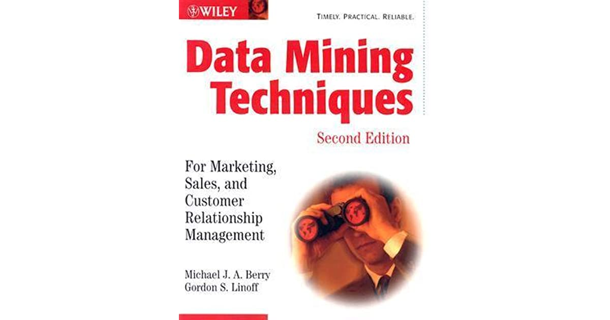 Data Mining Techniques By Michael Berry And Gordon Linoff Download