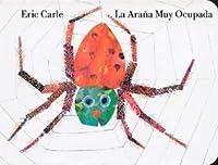 La Araña Muy Ocupada / The Very Busy Spider
