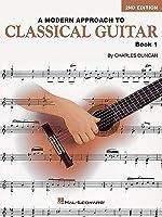 A Modern Approach to Classical Guitar, Book 1