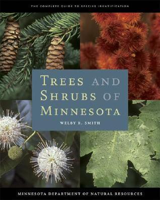 Trees and Shrubs of Minnesota