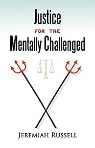 Justice for the Mentally Challenged