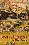 Switzerland: A Vi...