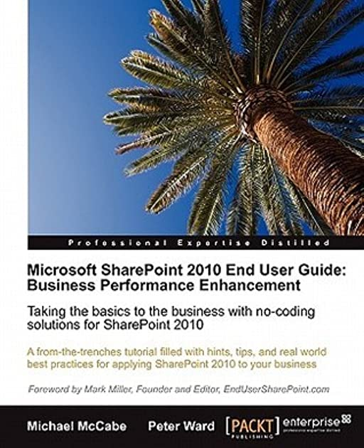 microsoft sharepoint 2010 end user guide business performance rh goodreads com microsoft sharepoint workspace 2010 user guide microsoft sharepoint workspace 2010 user guide