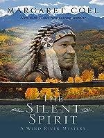 The Silent Spirit (Wind River Reservation, #14)