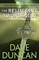 The Reluctant Swordsman (The Seventh Sword, #1)