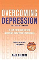 Overcoming Depression 3rd Edition: A self-help guide using cognitive behavioural techniques
