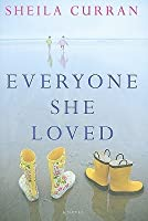 Everyone She Loved: A Novel