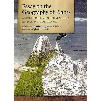 essay on the geography of plants by alexander von humboldt