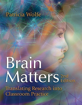 Brain Matters by Patricia Wolfe