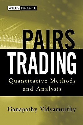 Pairs Trading - Quantitative Methods and Analysis