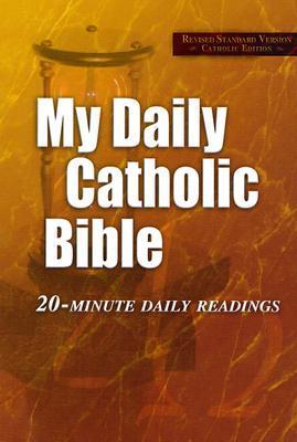 My Daily Catholic Bible: Revised Standard Version Catholic