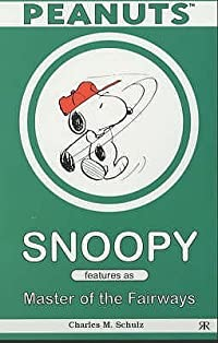 Snoopy Features as Master of the Fairways
