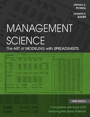 Management Science The Art of Modeling with Spreadsheets, 4 edition