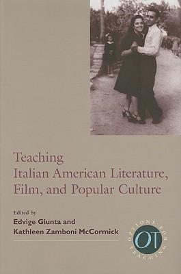 Teaching Italian American Literature, Film, and Popular Culture