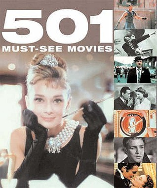 501 Must-See Movies by Emma Beare