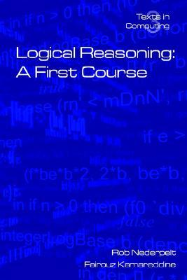 Logical Reasoning: A First Course