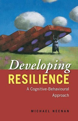 Developing-Resilience-A-Cognitive-Behavioural-Approach