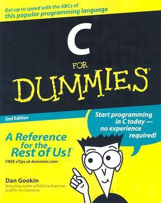 C for Dummies by Dan Gookin