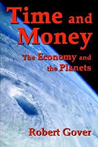 Time And Money: The Economy And The Planets