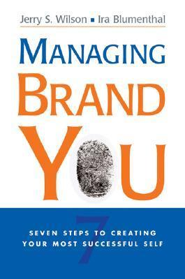 Managing-Brand-You-7-Steps-to-Creating-Your-Most-Successful-Self
