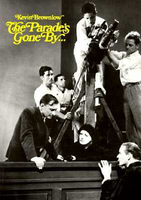 The Parade's Gone By... by Kevin Brownlow