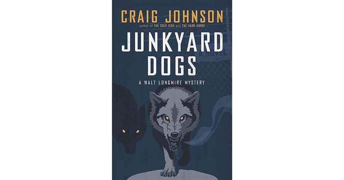 Read Junkyard Dogs Walt Longmire 6 By Craig Johnson