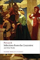 Selections from the Canzoniere and Other Works