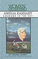 Amelia Earhart: Courage in the Sky