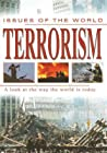 Terrorism: A Look at the Way the World Is Today