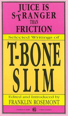 Juice is Stranger Than Friction: Selected Writings