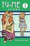 Yu+Me: dream Volume 1