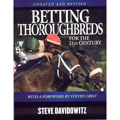 Davidowitz betting thoroughbreds l artista del bettingadvice