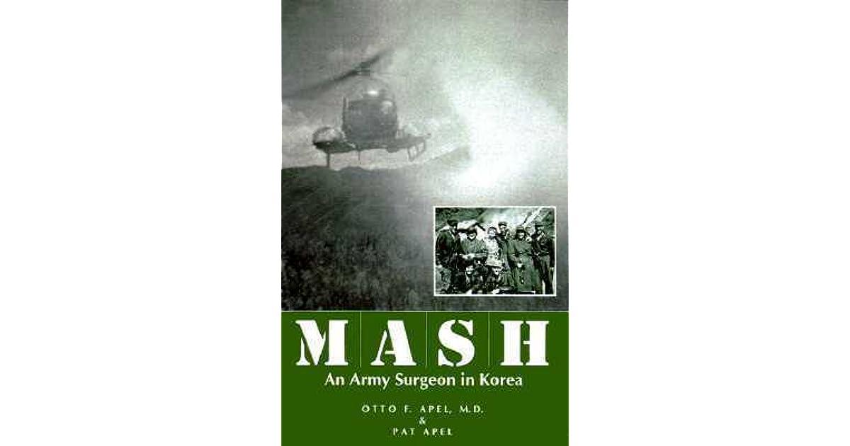 MASH: An Army Surgeon in Korea>