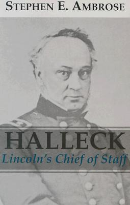 Halleck: Lincoln's Chief of Staff