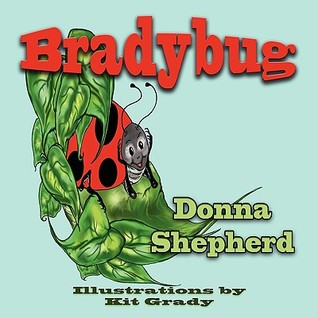 Bradybug by Donna J. Shepherd