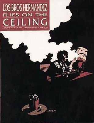 Love and Rockets, Vol. 9: Flies on the Ceiling