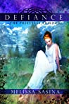 Defiance (The Priestess Trilogy, #1)