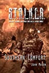 S.T.A.L.K.E.R. Southern Comfort