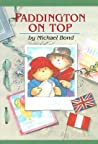 Paddington On Top (Paddington, #10)