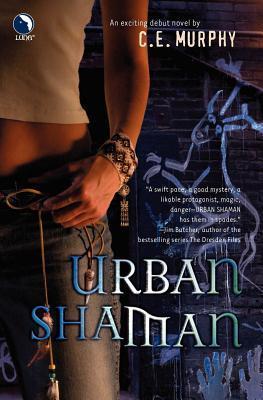 Urban Shaman Walker Papers 1 By Ce Murphy