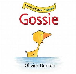Gansi/Gossie bilingual board book by Olivier Dunrea