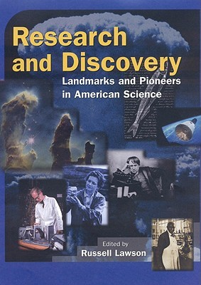 Research and Discovery: Landmarks and Pioneers in American Science