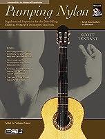 Pumping Nylon -- Intermediate to Advanced Repertoire: Supplemental Repertoire for the Best-Selling Classical Guitarist's Technique Handbook