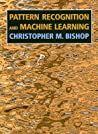 Pattern Recognition and Machine Learning by Christopher M. Bishop