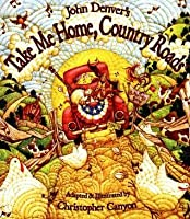 Take me Home Country Roads (John Denver & Kids!)