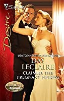 Claimed: The Pregnant Heiress (The Takeover, #1)