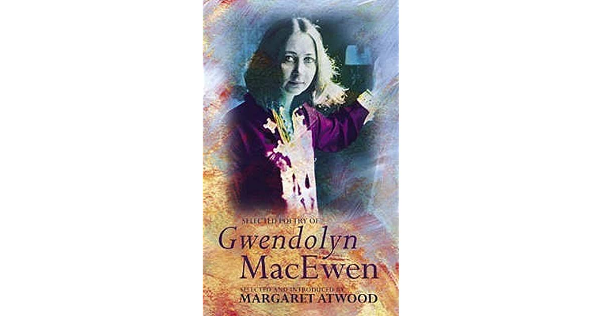 the discovery by gwendolyn macewen Full-text (pdf) | this paper examines canadian poet gwendolyn macewen's verse play terror and erebus by considering the play's representation of technology in light of its own poetic technologies.