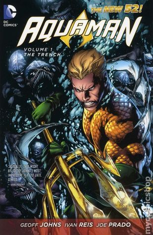 Aquaman, Volume 1: The Trench