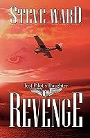 Test Pilot's Daughter: Revenge