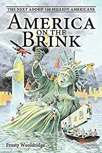 America on the Brink: The Next Added 100 Million Americans